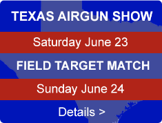 Visit us at the Texas AirGun Show in Mansfield